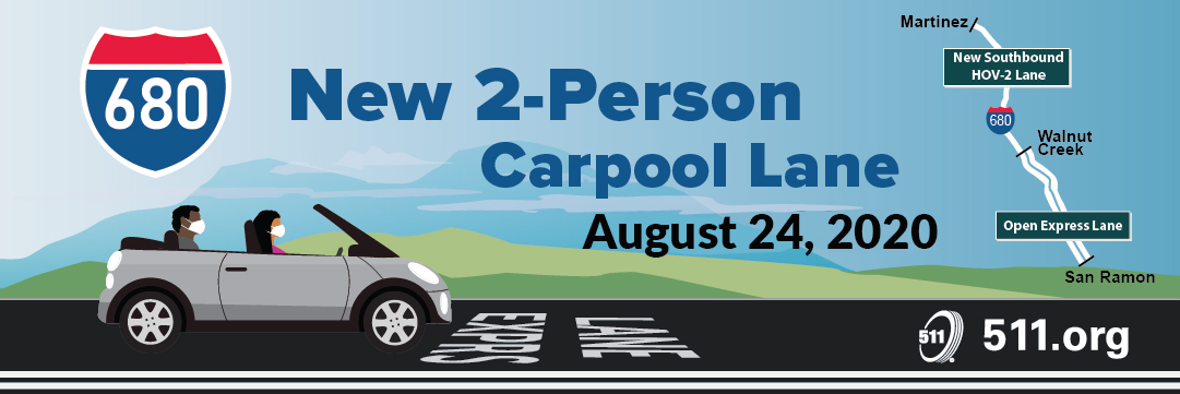 New 2-Person Carpool Lane August 24, 2020, 511.org